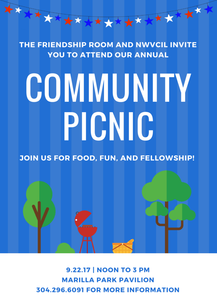 NWVCIL invites you to attend our community picnic on Friday, September 22nd from noon to 3:00 PM.  Call 304-296-6091 for more information.