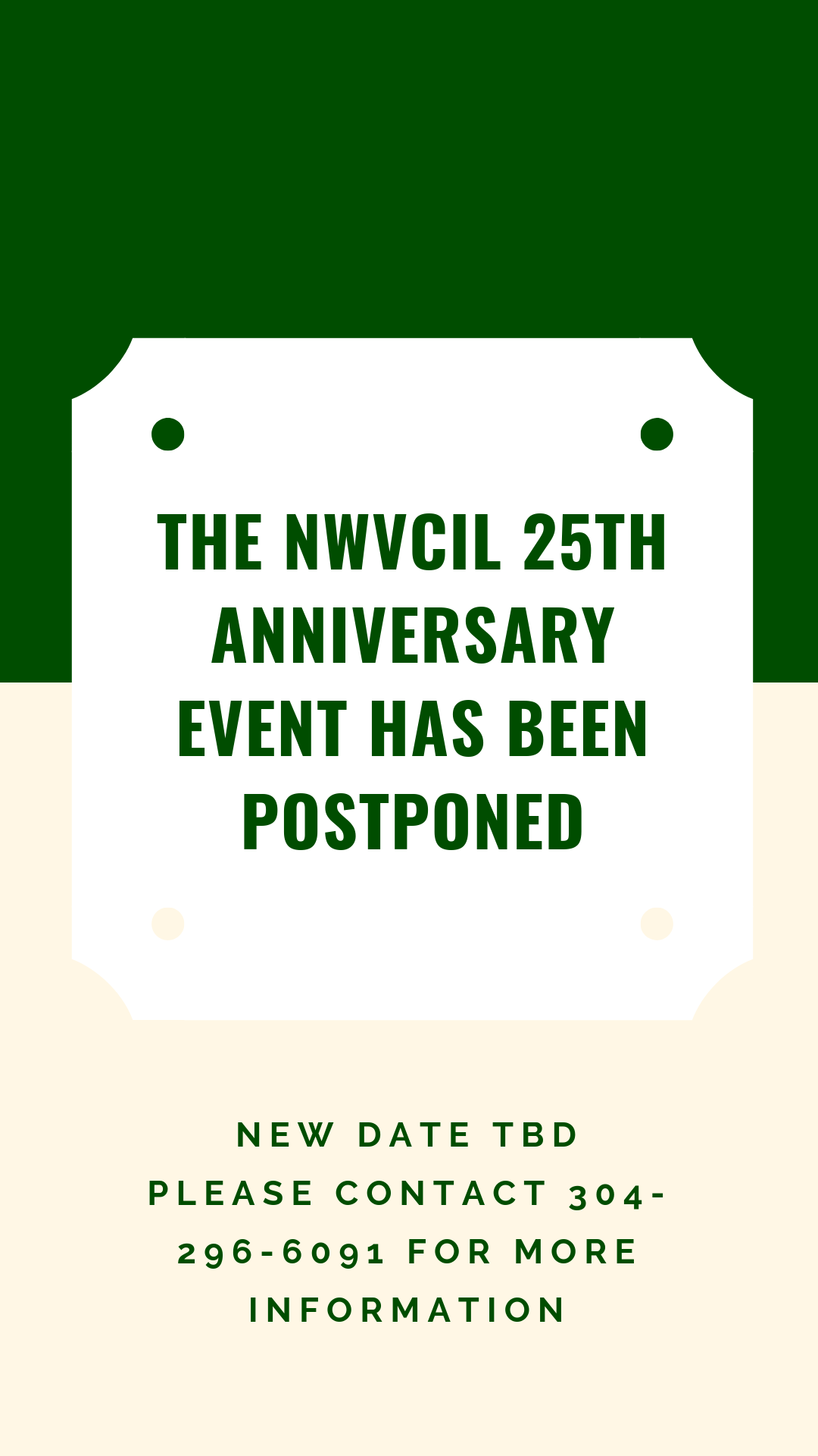 The NWVCIL 25th Anniversary Event has been postponed. New date to be determined. Please contact 304-296-6091 with questions.